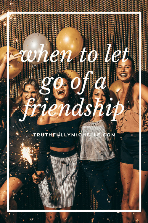 how to know when to let go of a friendship, how to let go of a toxic friendship, when to let go of a friendship, when it's time to let go of a friendship, signs its time to let go of a friendship,