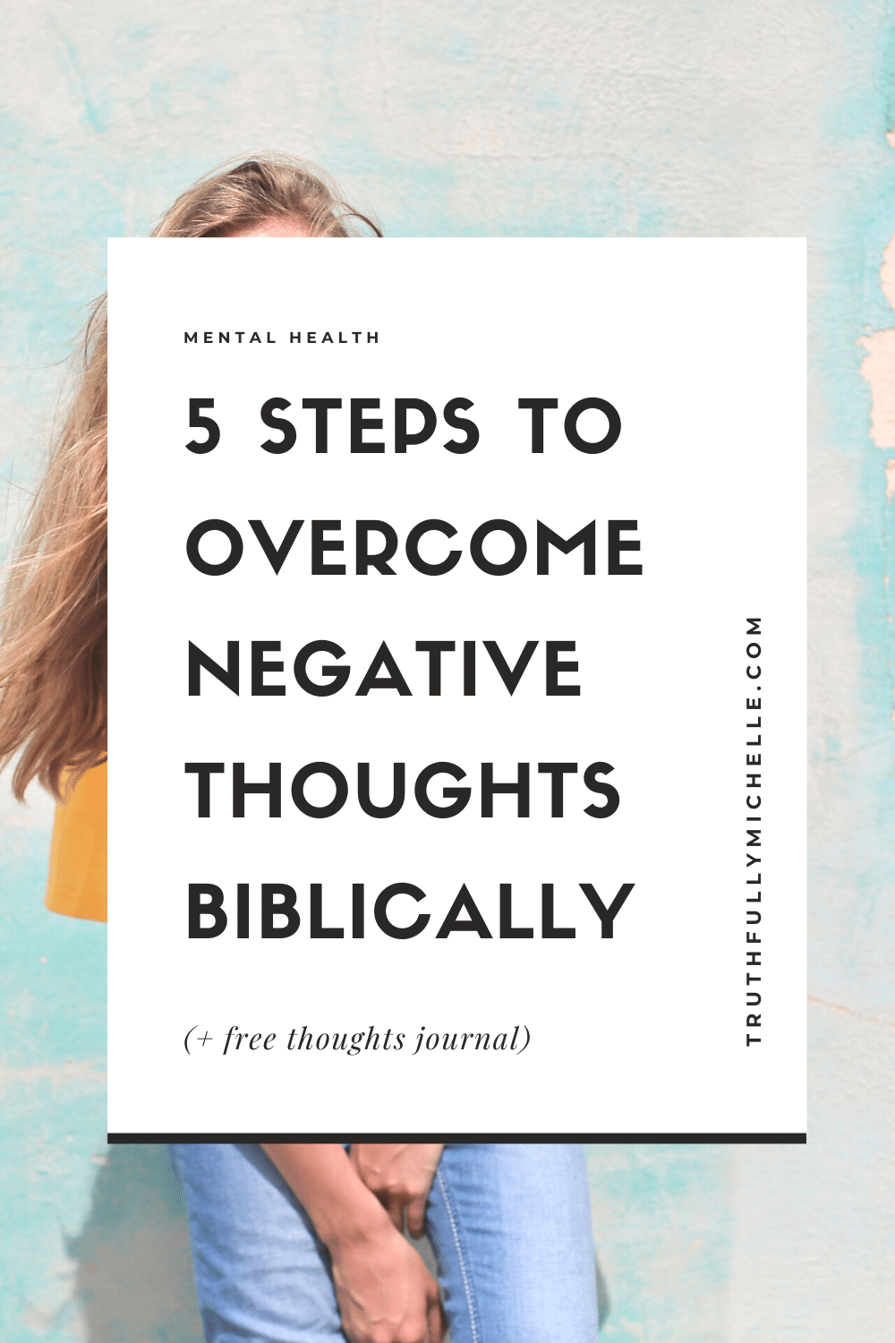 How to stop negative thoughts, how to get rid of negative thoughts, challenging negative thoughts, how to overcome negative thoughts as a Christian, how to replace negative thoughts, replacing negative thoughts with truth, how to overcome negative thinking, how to stop negative thinking, how to stop negative self talk, how to remove negative thoughts, stopping negative thoughts, stopping negative thinking, stopping negative self talk, stopping negative self thoughts, removing negative thoughts, replacing negative thoughts with positive, overcoming negative thoughts