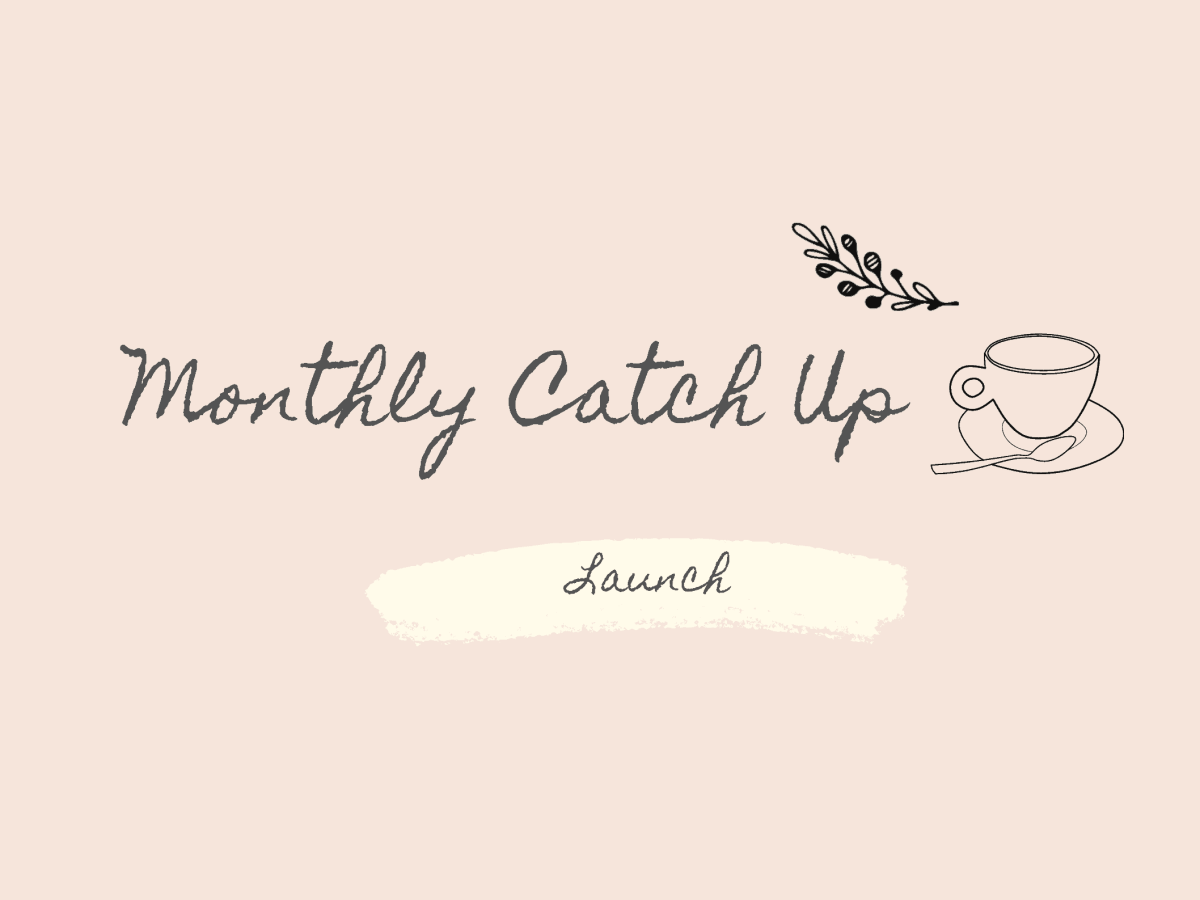 Launch of Monthly Catch Ups