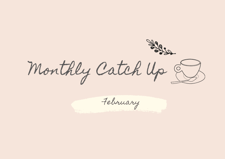 Tea Talks February Monthly Catch up