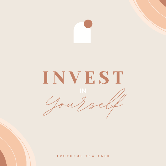Invest In Yourself personal growth Quote