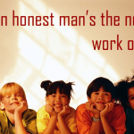 An-honest-man's-the-noblest-work-of-God