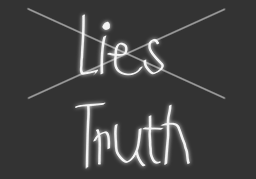 No Lies but Truth