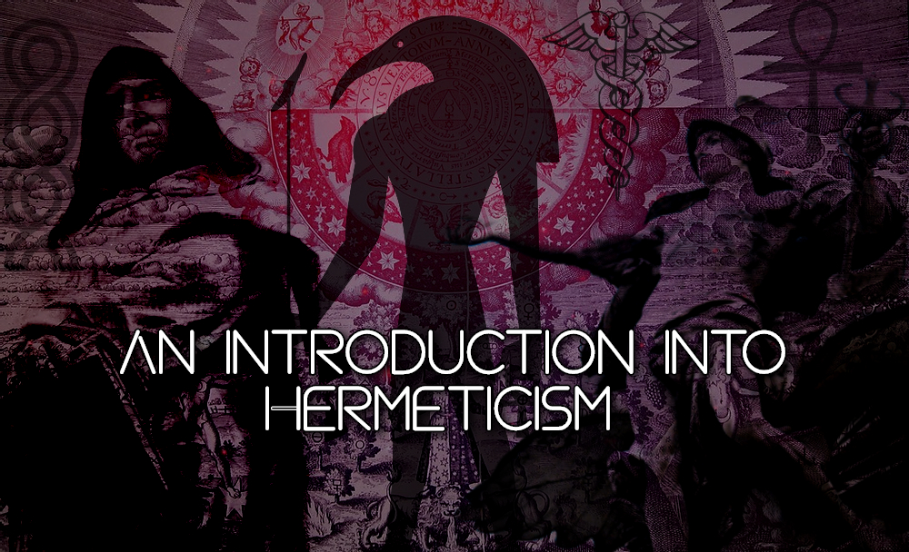 An introduction into Hermeticism
