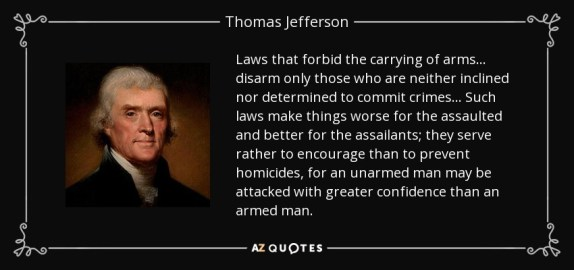 quote-laws-that-forbid-the-carrying-of-arms-disarm-only-those-who-are-neither-inclined-nor-thomas-jefferson-39-28-27