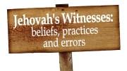 Jehovah's Witnesses Beliefs