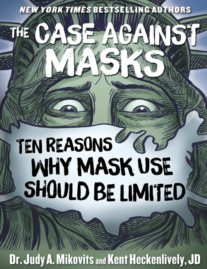 The Case Against Masks by Dr. Judy A. Mikovits