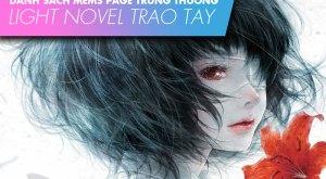 """【TBQ'S EVENT】""""LIGHT NOVEL TRAO TAY"""" – Danh Sách Mems Page Trúng Thưởng"""