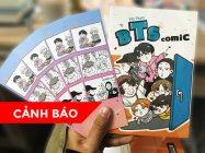 【CẢNH BÁO】[BTS Comic] bị lên án khi tự ý sử dụng trái phép hình ảnh của BTS để kiếm lợi!