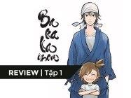 【REVIEW】[Barakomon]- Tập 1: Khi trai thành phố ra đảo luyện thư pháp
