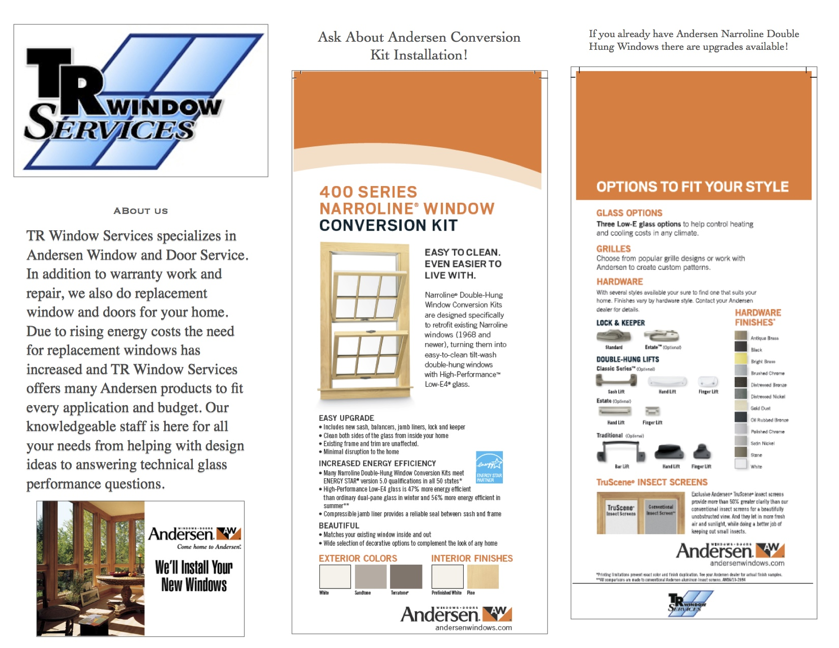 We are well trained in installation of the Andersen Window Conversion Kits