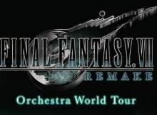 Final Fantasy VII Remake Orchestra World Tour