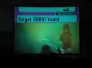 Sziget 2005! Yeah!