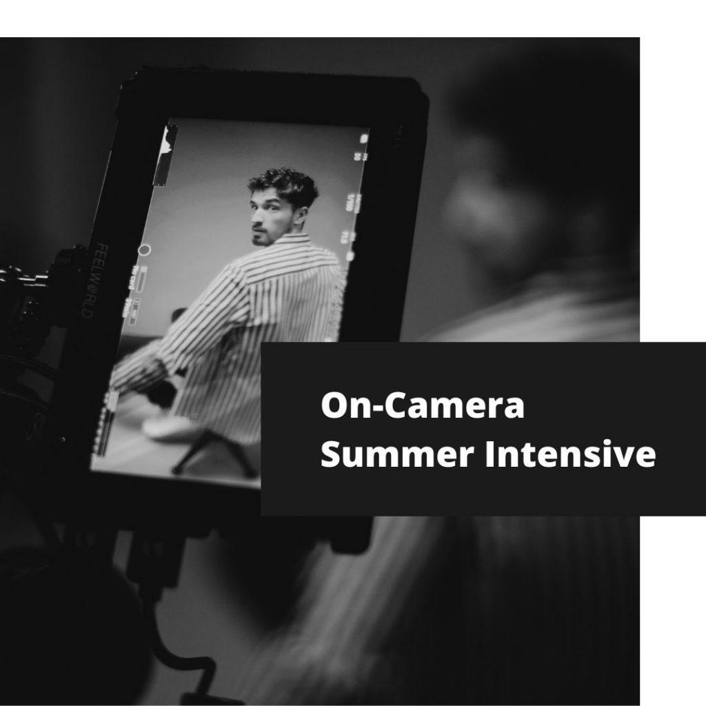 On-Camera Summer Intensive
