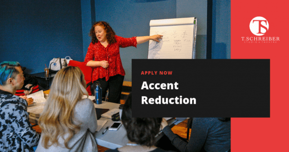 Accent Reduction Acting Class T. Schreiber Studio for Professionals and Actors