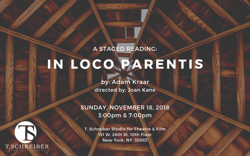 In Loco Parentis a staged reading t schreiber
