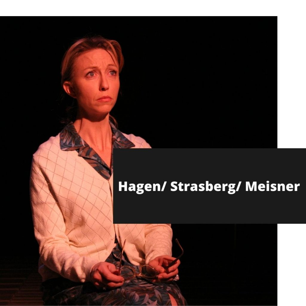 Hagen/Meisner/Strasberg