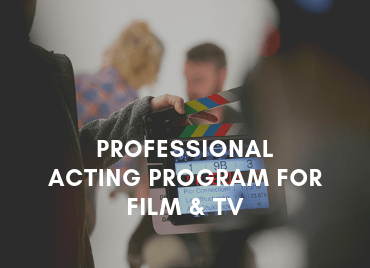 Professional Acting Program Film & TV