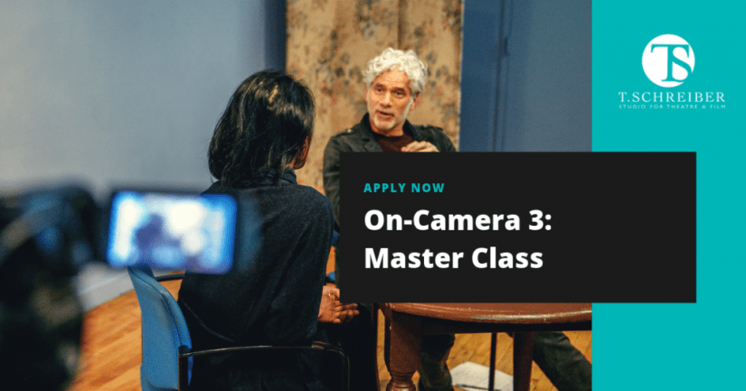 T. Schreiber NYC Acting Classes On-Camera Master Class Advanced Acting for TV or Film