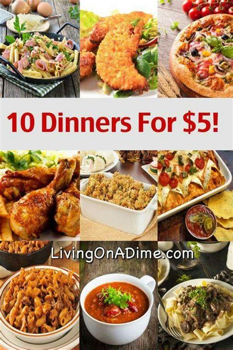 10 dinners 5 cheap dinners cheap dinner recipes