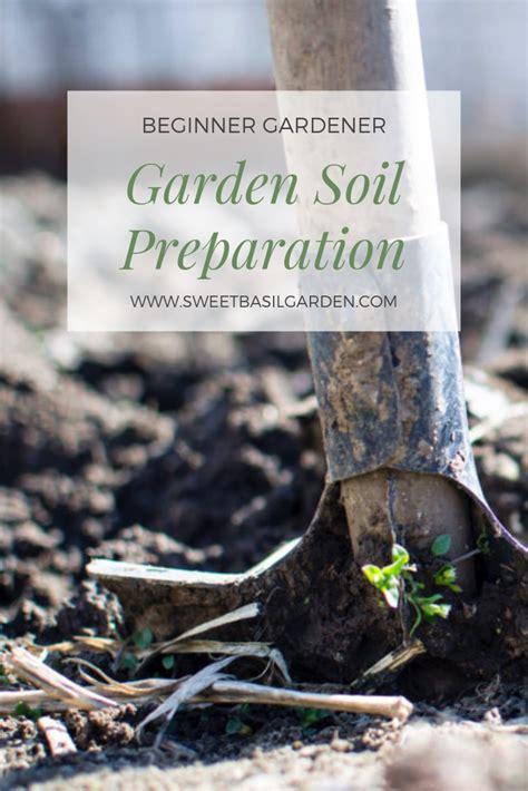 garden soil preparation plants story soil learn prep