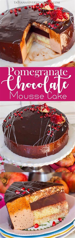 pomegranate chocolate mousse cake recipe images tatyana everyday