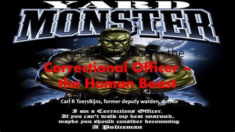 correctional officer human beast youtube