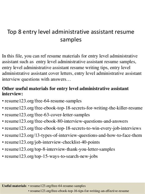 top 8 entry level administrative assistant resume sles