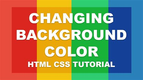 changing background color html css tutorial youtube
