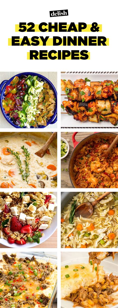 52 easy cheap recipes inexpensive food ideas delish
