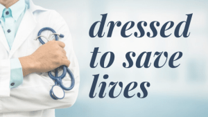 Read more about the article Dressed to save lives