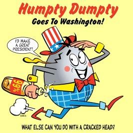 Humpty Dumpty Goes To Washington