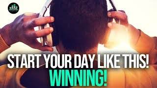 Start Every Morning WINNING – MORNING ROUTINE For Success! Motivational Video