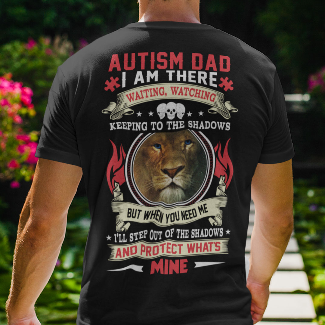 Autism Dad Shirt I'm There Watching Keeping To The Shadows