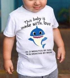 Baby Shark Shirt This Baby Is Made With Love