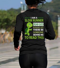 Funny Marathon Running Shirt Turtle I'm A Slow Runner Dear God