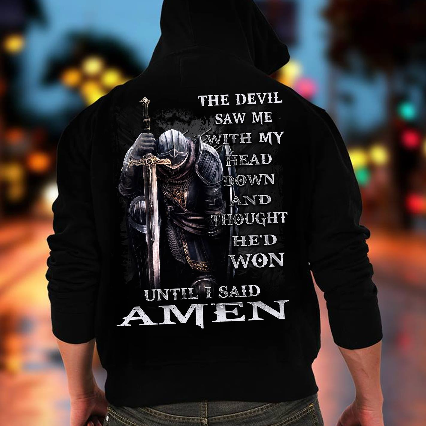 God Shirt The Devil Saw Me With My Head Down Knight Armor