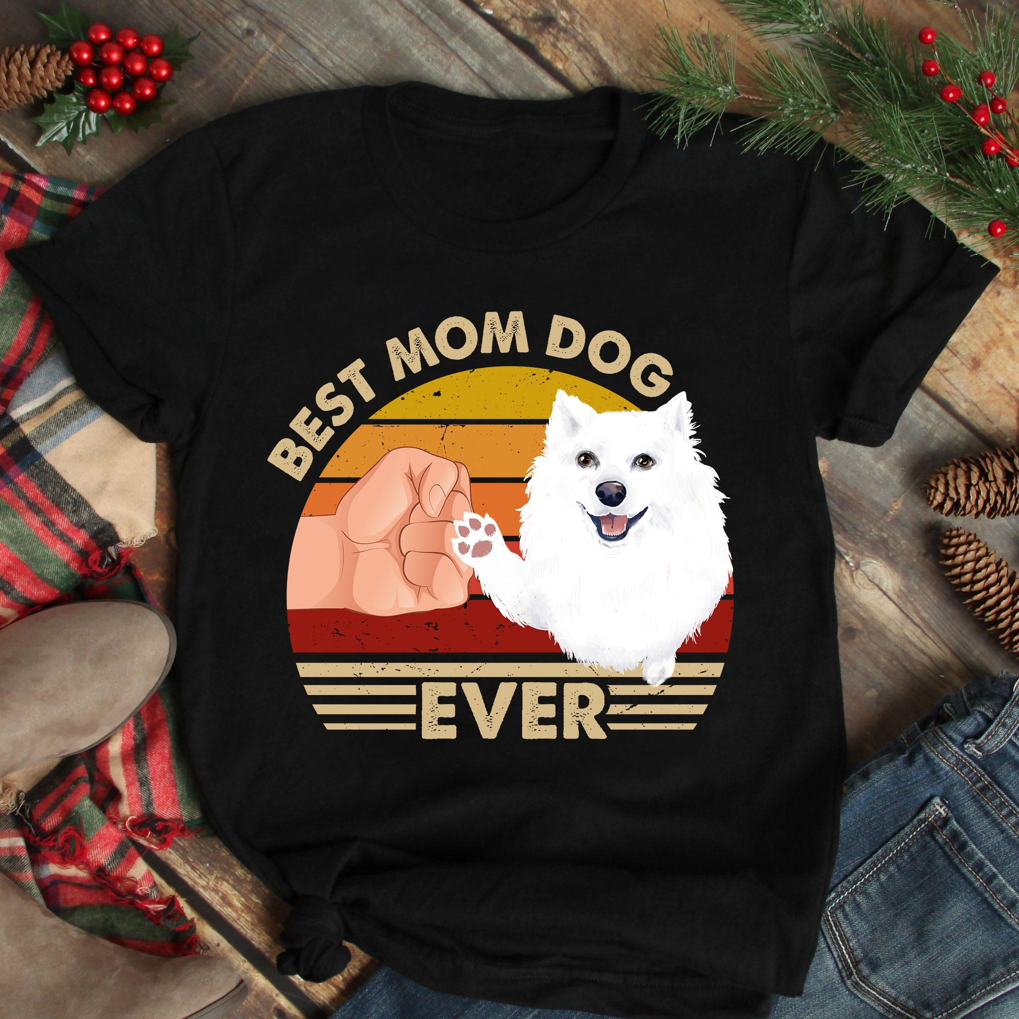 Vintage Best Mom Ever Shirt Best American Eskimo Dog Mom Ever
