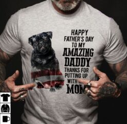 Black Pug Shirt To My Amazing Dad American Flag