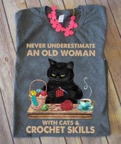 Crochet Shirt Never Underestimate An Old Woman Cat Crochet