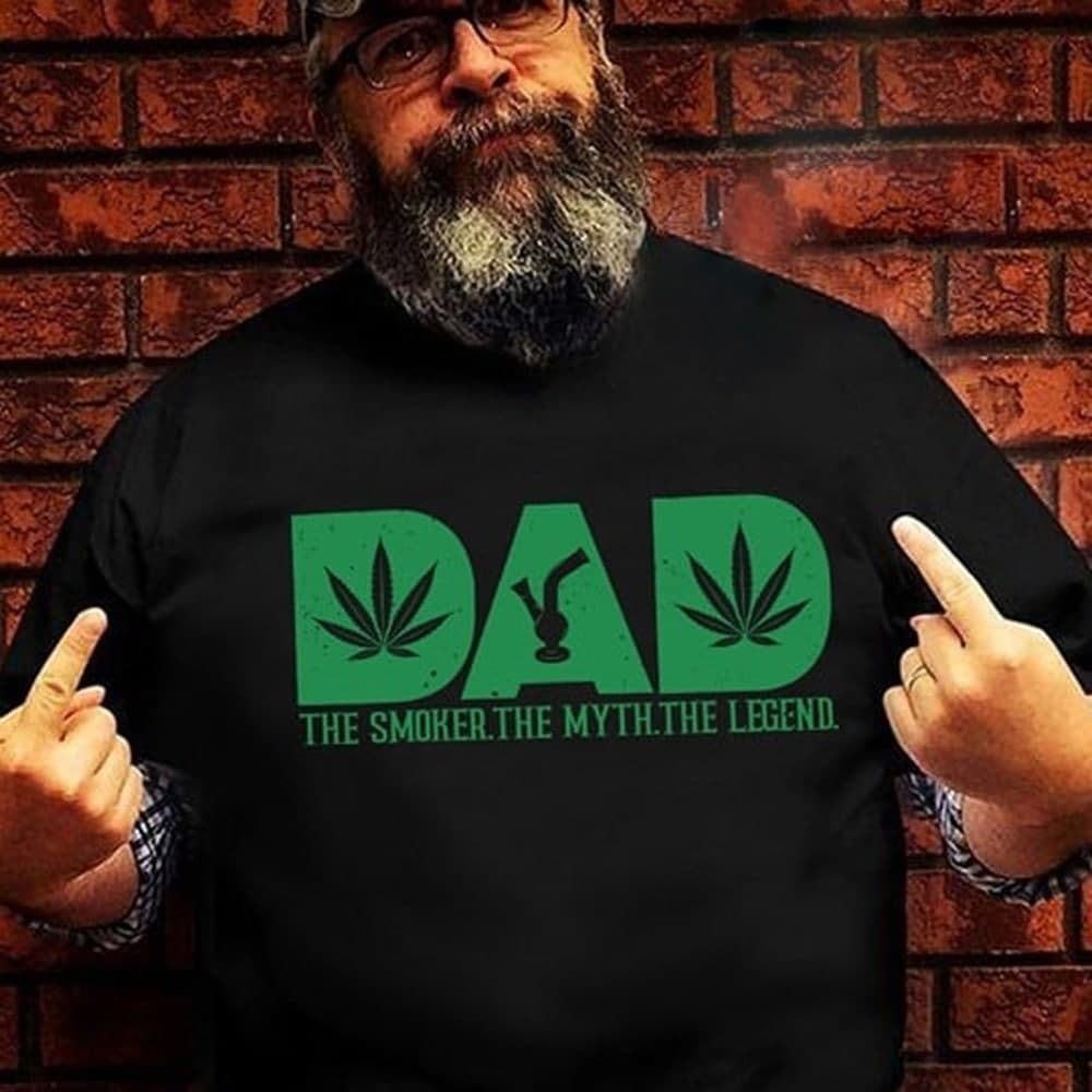 Dad Shirt The Smoker The Myth The Legend Weed Leaf And Bong