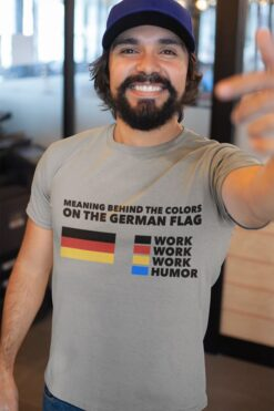 German Shirt Meaning Behind The Color On German Flag Work Humor