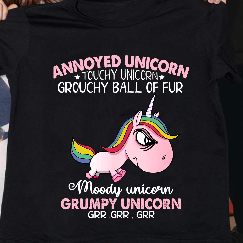 Grumpy Unicorn Shirt Annoyed Unicorn Touchy Grouchy Ball Moody