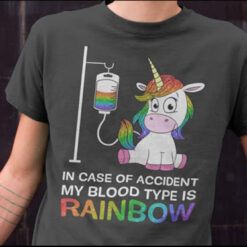 LGBT Unicorn Shirt In Case Accident My Blood Type Is Rainbow