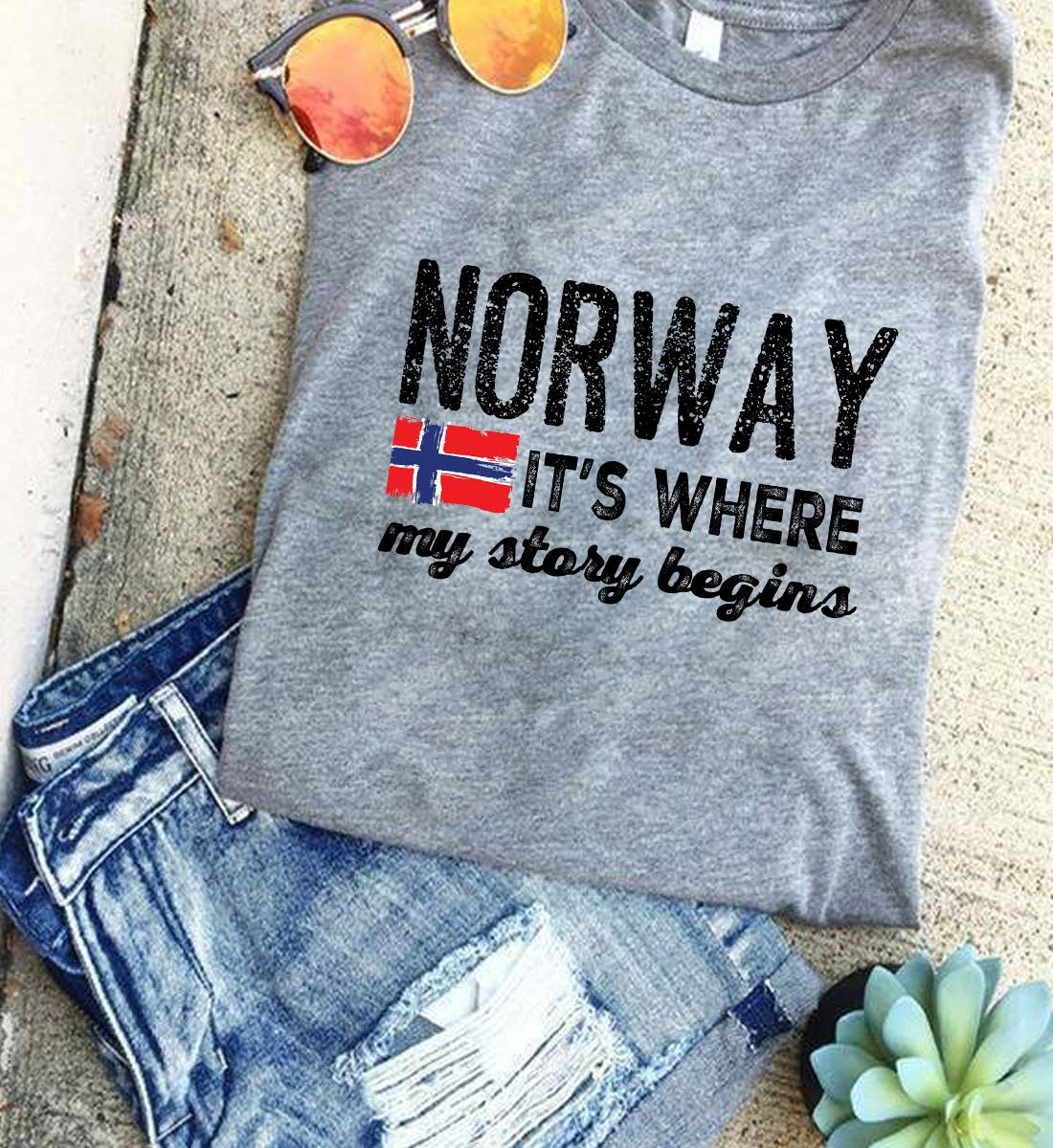 Norway Shirt It's Where My Story Begins Norway Flag