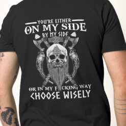 Skull-Viking-Shirt-You-Are-On-My-Side-By-My-Side-In-My-Way-Video-Promotion