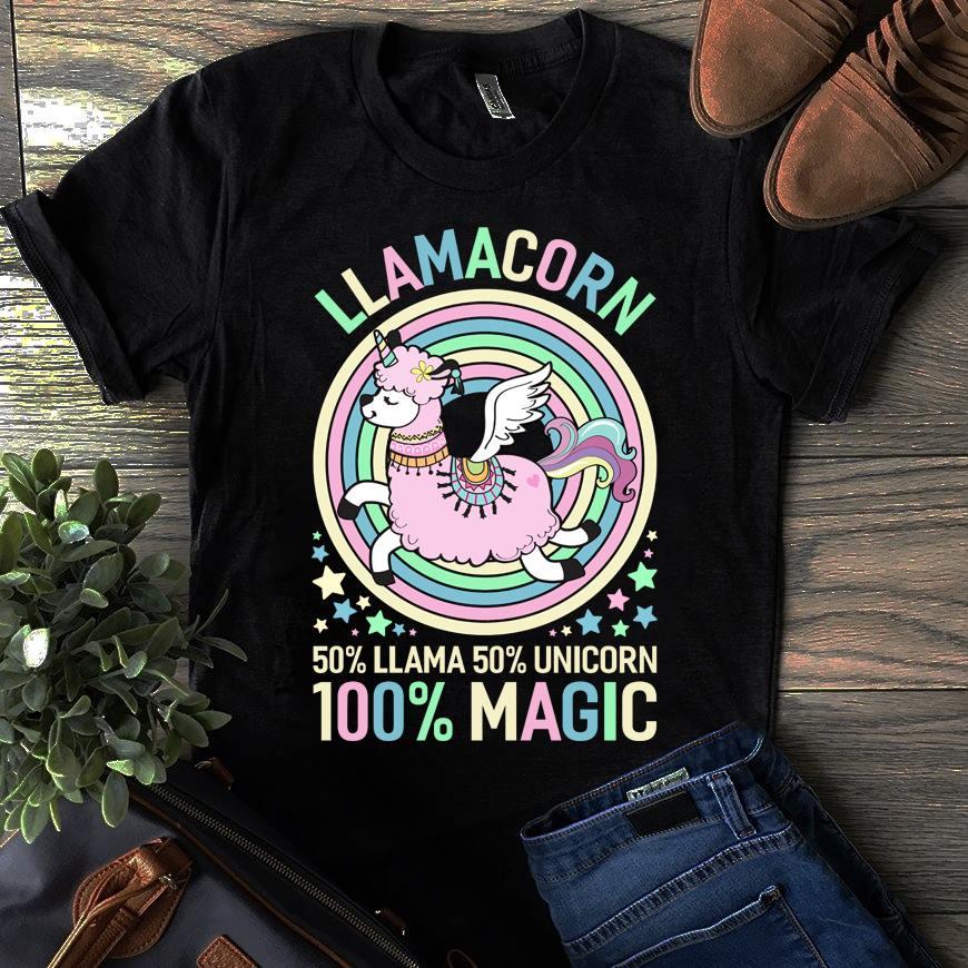 Unicorn Shirt LLamacorn 50% Llama 50% Unicorn 100% Magic