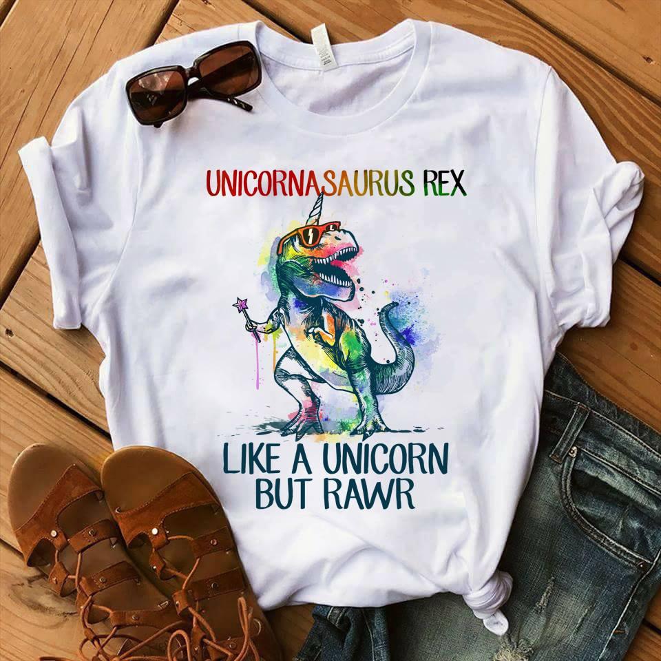 Unicorn Shirt Unicornasaurus Rex Like A Unicorn But Rawr