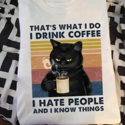 Vintage Black Cat Shirt Drink Coffee Hate People Know Things
