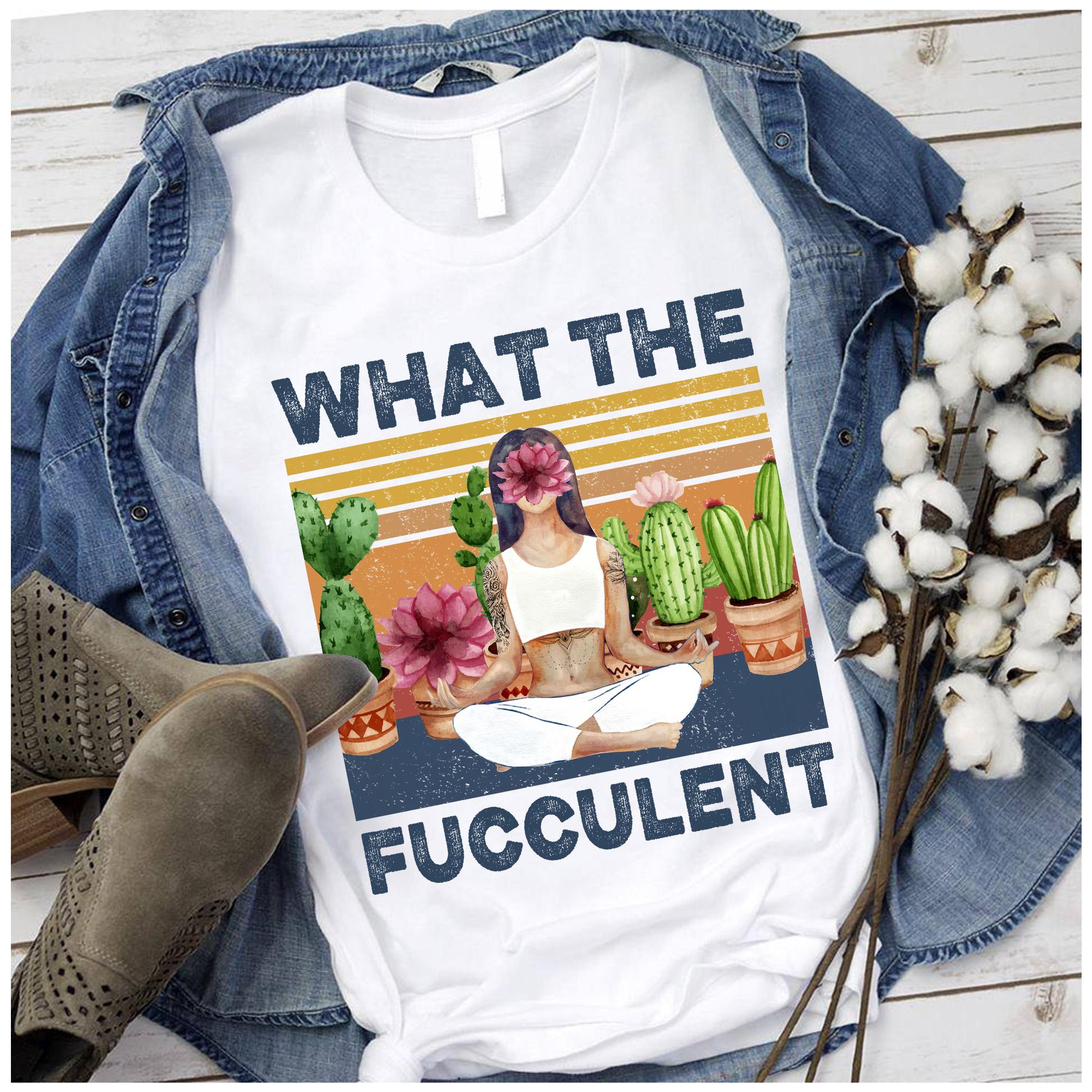 Vintage Girl Yoga Shirt What The Fucculent Lotus Catus
